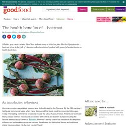 The health benefits of... beetroot