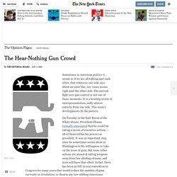 The Hear-Nothing Gun Crowd