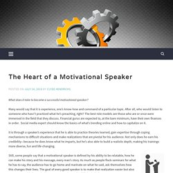 The Heart of a Motivational Speaker