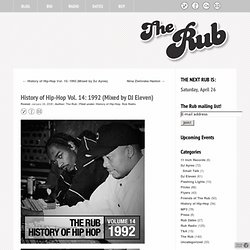 History of Hip-Hop Vol. 14: 1992 (Mixed by DJ Eleven) « The Rub