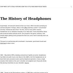 The History of Headphones