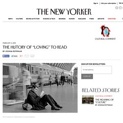 """The History of """"Loving"""" to Read - The New Yorker"""