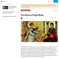 The History of Virgin Births