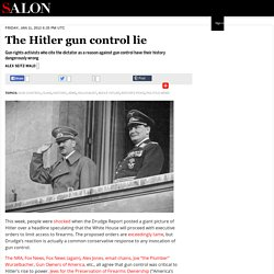 The Hitler gun control lie