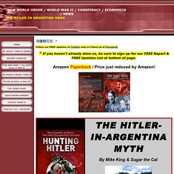 THE HITLER IN ARGENTINA HOAX