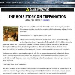 The Hole Story on Trepanation