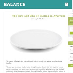The How and Why of Fasting in Ayurveda