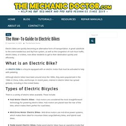 The How-To Guide to Electric Bikes