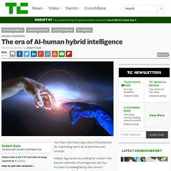 The era of AI-human hybrid intelligence