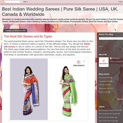 The Ikkat Silk Sarees and Its Types