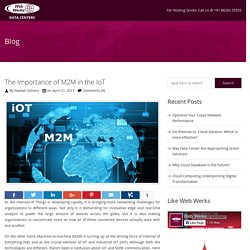 The Importance of M2M in the IoT - Web Werks