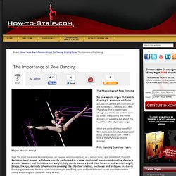 The Importance of Pole Dancing