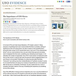The Importance of UFO Waves