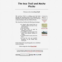 The Inca Trail and Machu Picchu