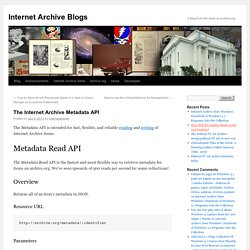 The Internet Archive Metadata API