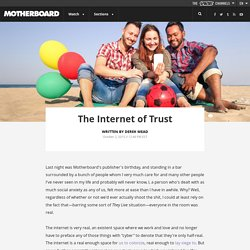 The Internet of Trust