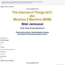 The Internet of Things (IoT) aka Machine 2 Machine (M2M)