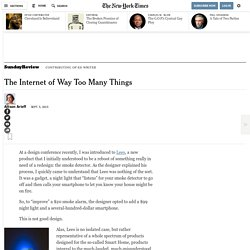 The Internet of Way Too Many Things