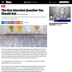 The One Interview Question You Should Ask