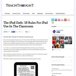 The iPad Oath: 10 Rules For iPad Use In The Classroom