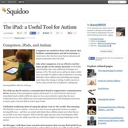 The iPad: a Useful Tool for Autism