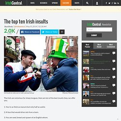 The top ten Irish insults