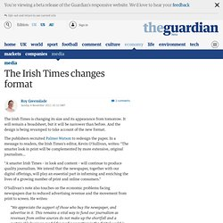 The Irish Times changes format | Media
