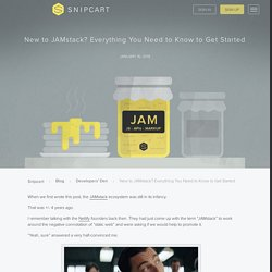 The JAMstack in 2019: Why (and How) to Get Started