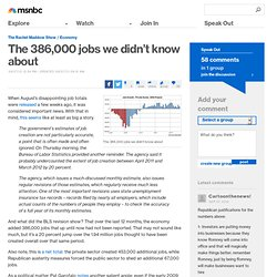 The 386,000 jobs we didn't know about