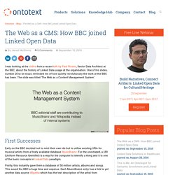 The Web as a CMS: How BBC joined Linked Open Data