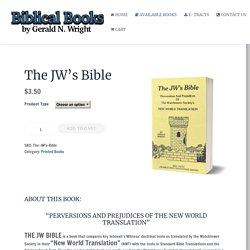 The JW's Bible » Biblical Books