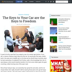 The Keys to Your Car are the Keys to Freedom