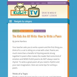 The Kids Are All Write: How to Write a Poem - KidLit TV