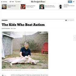 The Kids Who Beat Autism