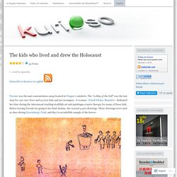 The kids who lived and drew the Holocaust