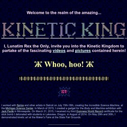 The Kinetic King's Home Page