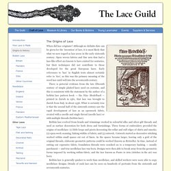 The Lace Guild - The Origins & History of Lace