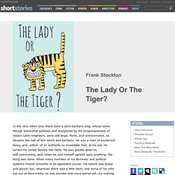 The Lady Or The Tiger? by Frank Stockton