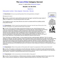 The Law of One, Harvest