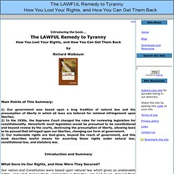 The LAWFUL Remedy to Tyranny: How You Lost Your Rights, and How You Can Get Them Back