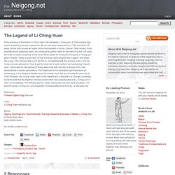 The Legend of Li Ching-Yuen | 內功 Neigong.net