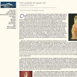 The Legend of Quan Yin, Goddess of Mercy