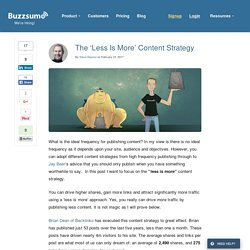 The 'Less Is More' Content Strategy