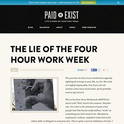 The Lie of The Four Hour Work Week.