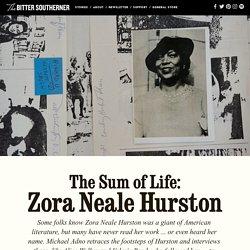 The Sum of Life: Zora Neale Hurston