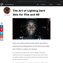 The Art of Lighting Dark Skin for Film and HD