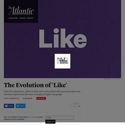 The Linguistic Evolution of 'Like'