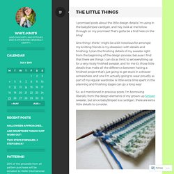 the little things – whit
