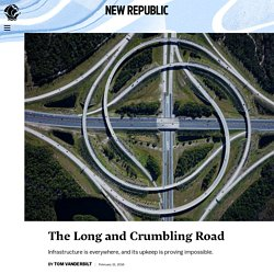 The Long and Crumbling Road