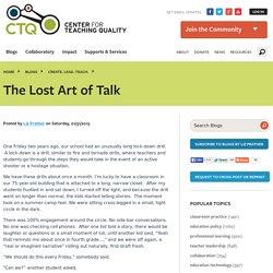 The Lost Art of Talk